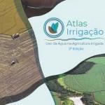 Atlas Irrigação aponta que a área irrigada pode ter um incremento de 4,2 milhões de hectares em 20 anos, 79% a mais em relação à área atual com irrigação com água de mananciais. Imagem: divulgação.
